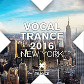 Vocal Trance 2016 New York - EP by Various Artists