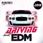 Best Driving EDM 2016 - EP by Various Artists
