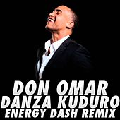 Danza Kuduro (Energy Dash Remix) by Don Omar