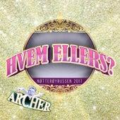 Hvem Ellers 2017 by Archer
