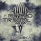 Rytmo Trybal EP by Kosmika