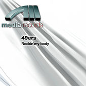 Rockin'my body by 49ers