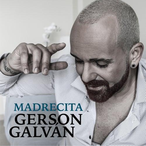 Madrecita by Gerson Galván
