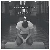 Judgement Day by Stealth