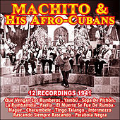 12 Recordings 1941 . Machito & His Afro-Cubans by Machito