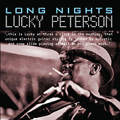 Long Nights by Lucky Peterson