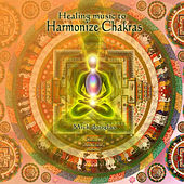 Healing Music to Harmonize Chakras by Mick Douglas
