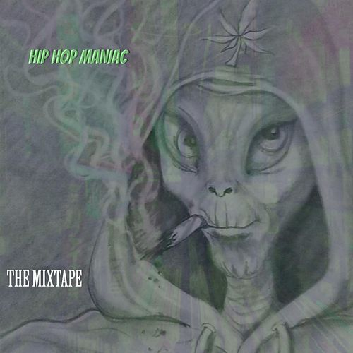The Mixtape by Hip Hop Maniac