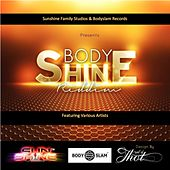Bodyshine Riddim by Various Artists