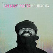 Holding On by Gregory Porter