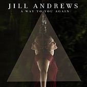 A Way to You Again by Jill Andrews