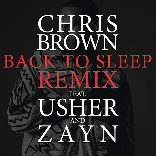Back To Sleep REMIX von Chris Brown