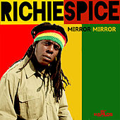 Mirror Mirror - Single by Richie Spice