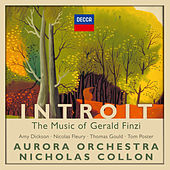 Introit: The Music of Gerald Finzi by Various Artists