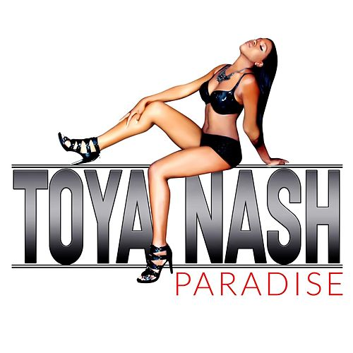 Paradise by Toya Nash