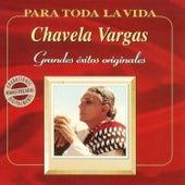Grandes Éxitos Originales by Chavela Vargas