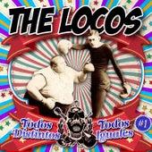 Todos Distintos, Todos Iguales by The Locos