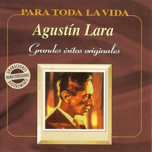 Grandes Éxitos Originales by Agustín Lara