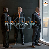Book Of Intuition by Kenny Barron Trio