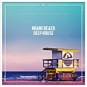 Miami Beach Deep House by Various Artists