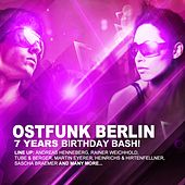 Ostfunk Berlin 7 Years Birthday Bash by Various Artists