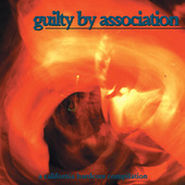 Guilty by Association by Various Artists