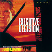 Executive Decision (Original Motion Picture Soundtrack) von Jerry Goldsmith