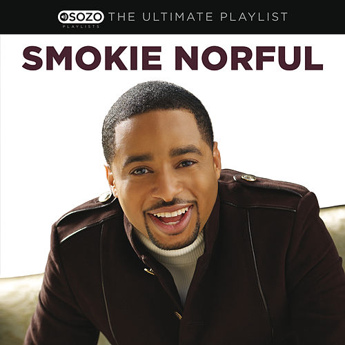 The Ultimate Playlist von Smokie Norful