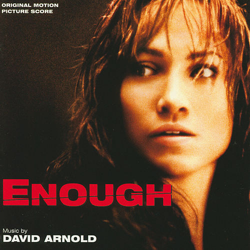 Enough (Original Motion Picture Score) von David Arnold