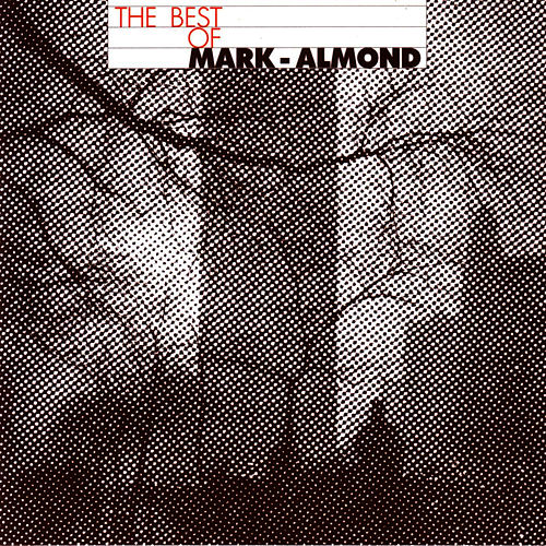 The Best Of Mark-Almond  by Mark-Almond