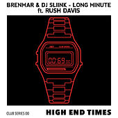 Long Minute (feat. Rush Davis) by Brenmar