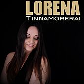 T'innamorerai by Lorena