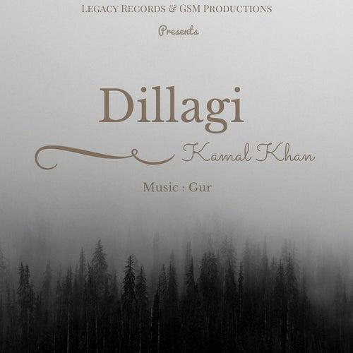 Dillagi by Kamaal Khan