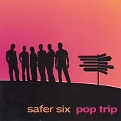 Pop Trip von Safer Six