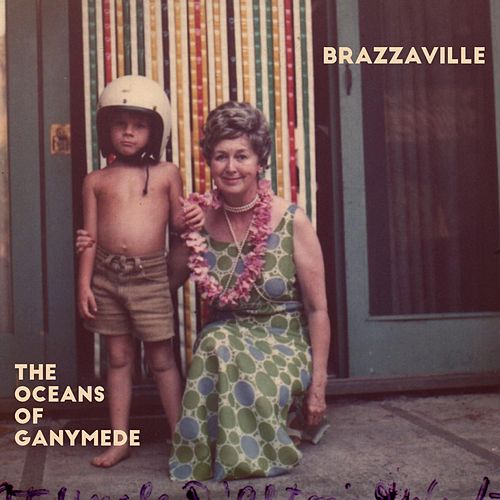 The Oceans of Ganymede von Brazzaville