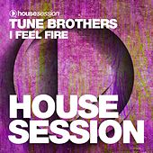 I Feel Fire by Tune Brothers