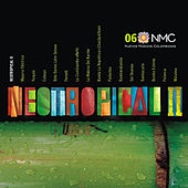 NeoTropical II (Nuevas Músicas Colombianas: Nmc 06) by Various Artists