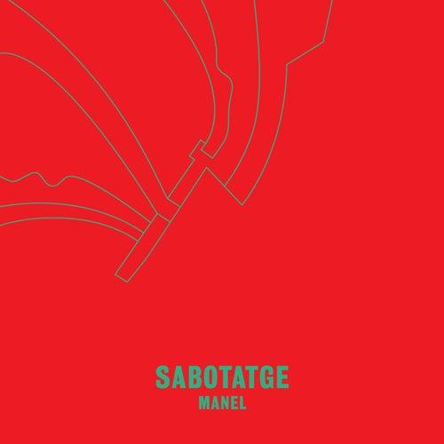 Sabotatge by Manel