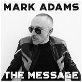 The Message by Mark Adams