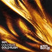 Gold Rush by Cold Blue