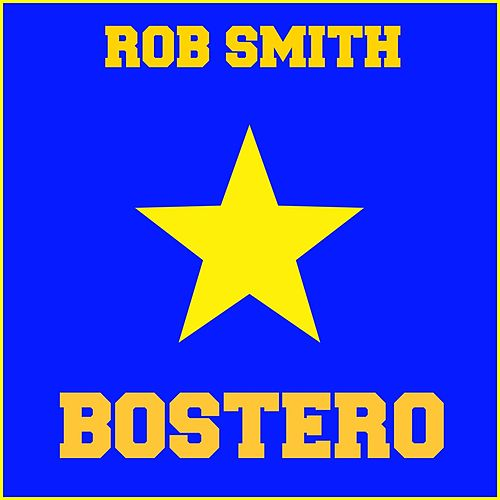 Bostero by Rob Smith