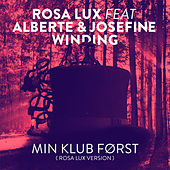Min Klub Først (Rosa Lux Version) [feat. Alberte & Josefine Winding] by Rosa Lux