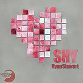 Shy by Ryan Stewart