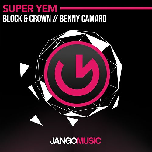 Super Yem (Club Mix) by Block