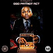 G.G.O. Patriot Act by Hell Razah