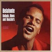 Ballads, Blues & Boasters by Harry Belafonte