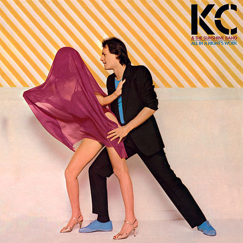 All In a Night's Work (Expanded Version) by KC & the Sunshine Band