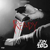 Ready by Joey Bada$$