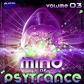 Mind Of Psytrance, Vol. 3 - 30 Top Best of Hits, Forest, Twilight, Hardpsy, Goa, Psychedelic by Various Artists