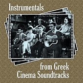 Instrumentals from Greek Cinema Soundtracks by Various Artists